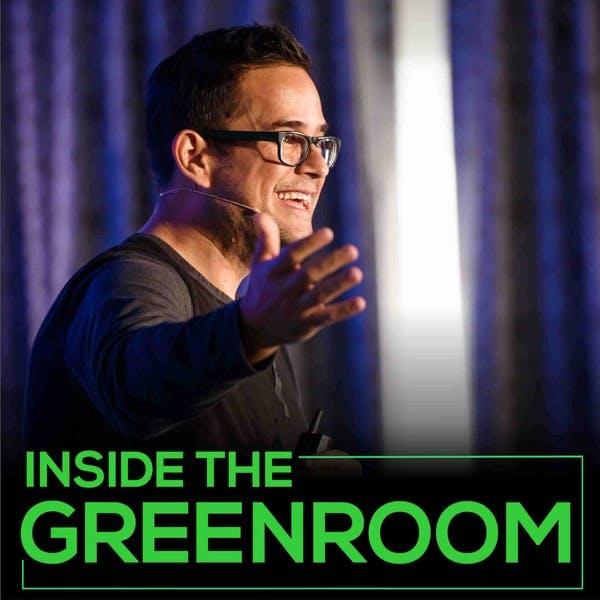 Inside the Greenroom