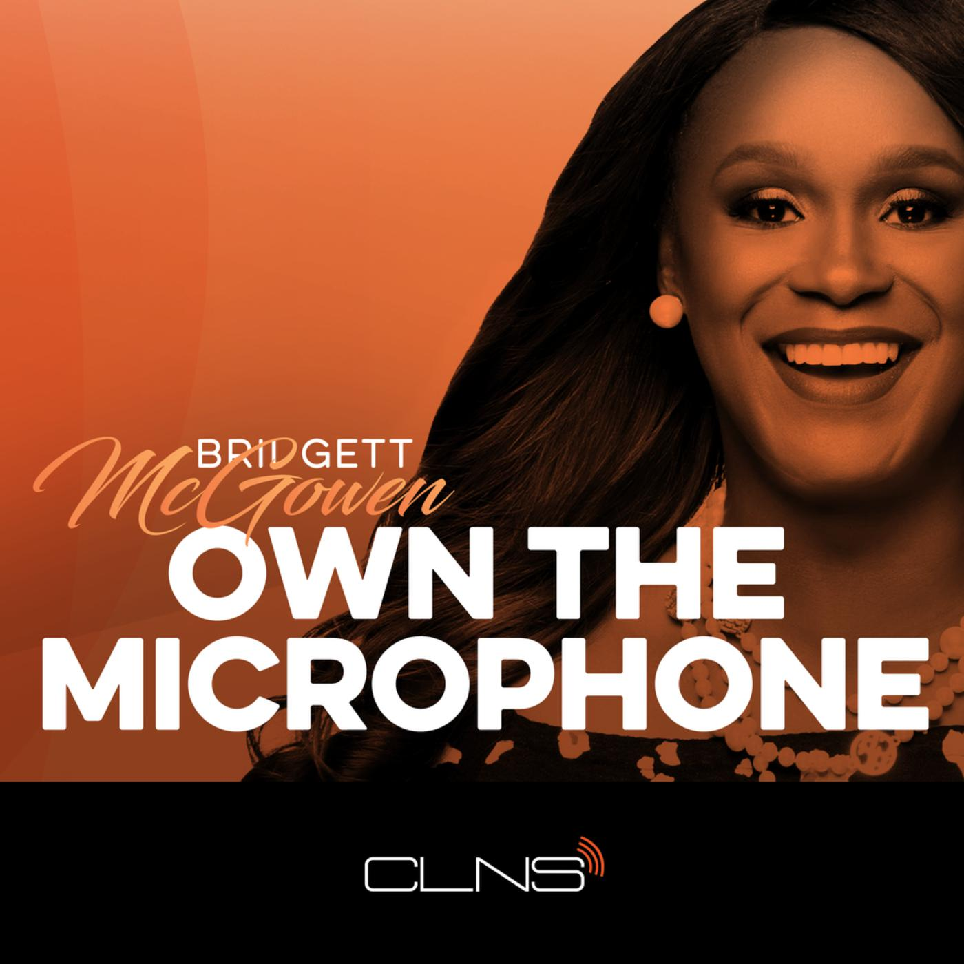 Own the Microphone